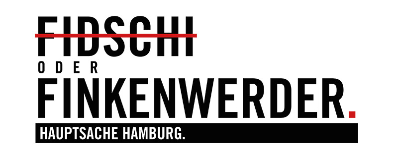 FINKENWERDER|Hauptsache Hamburg